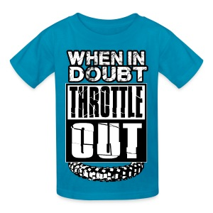 When In Doubt Throttle Out MX - Kids' T-Shirt