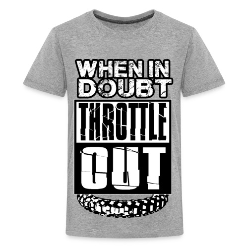 When In Doubt Throttle Out MX - Kids' Premium T-Shirt