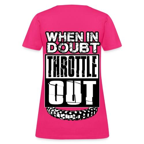 When In Doubt Throttle Out MX BACK - Women's T-Shirt