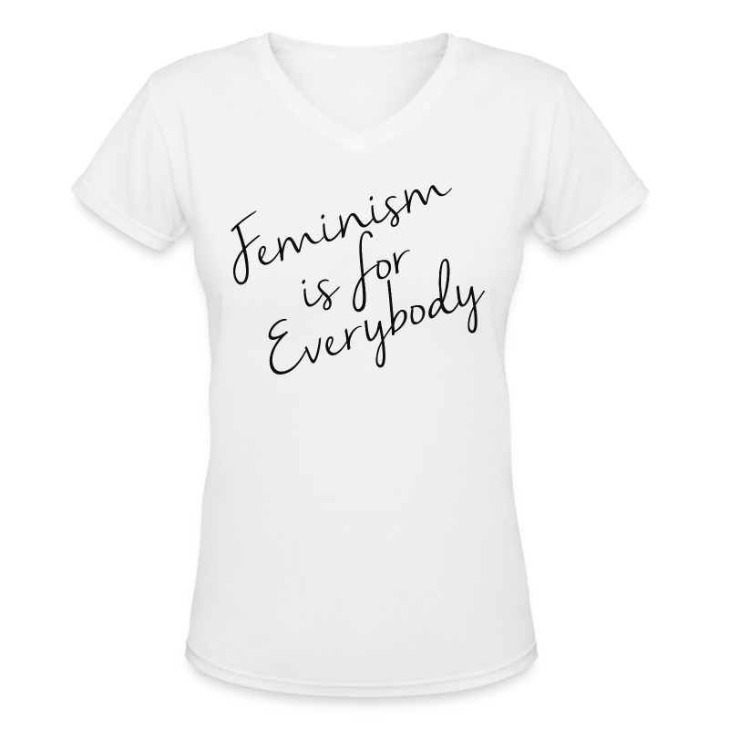 Feminism is for Everybody - Women's V-Neck T-Shirt