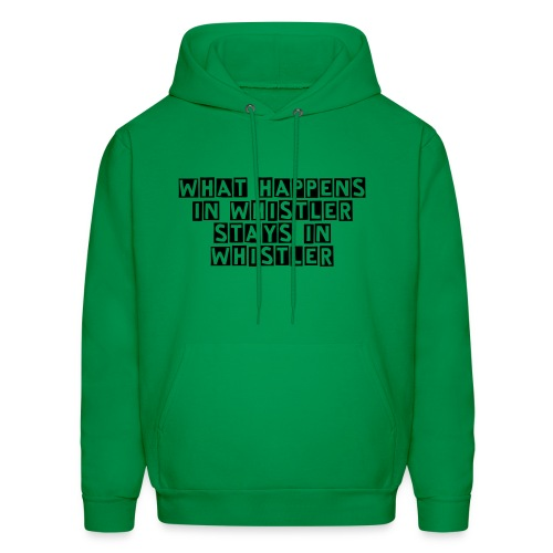 What happens in Whistler stays in Whistler  - Men's Hoodie