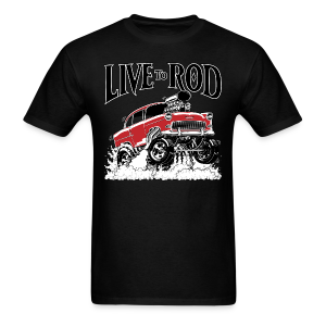 Live To Rod Men's T-Shirt - Men's T-Shirt