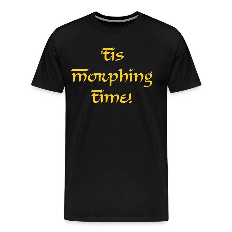 Tis Morphin' Time! - Men's Premium T-Shirt