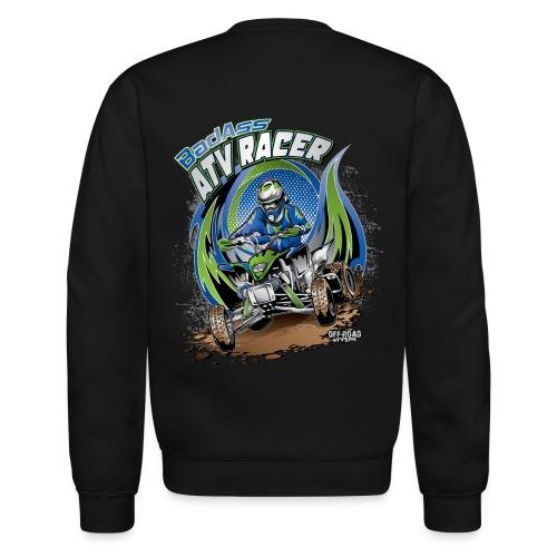Badass ATV Racer BACK - Crewneck Sweatshirt