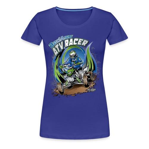 Badass ATV Racer - Women's Premium T-Shirt