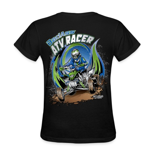 Badass ATV Racer BACK - Women's T-Shirt