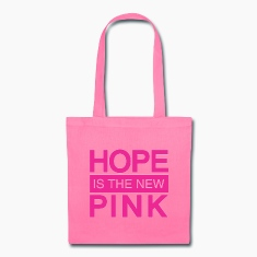 hope is the new pink Bags & backpacks