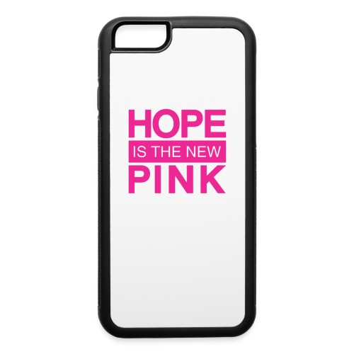 hope is the new pink - iPhone 6/6s Rubber Case