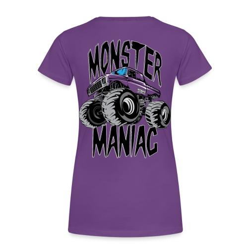 Monster Truck Maniac Uni BACK - Women's Premium T-Shirt