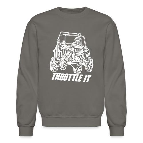 UTV SxS Throttle It - Crewneck Sweatshirt