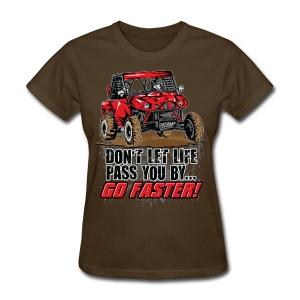 UTV SxS Go Faster - Women's T-Shirt