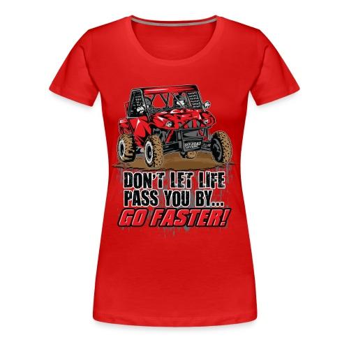 UTV SxS Go Faster - Women's Premium T-Shirt