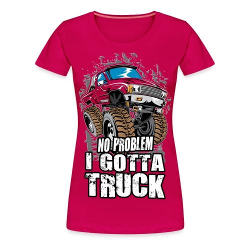 No Problem Truck - Women's Premium T-Shirt