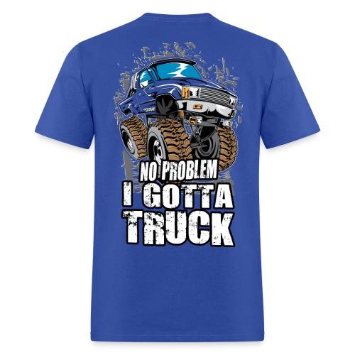 No Problem Truck BACK - Men's T-Shirt