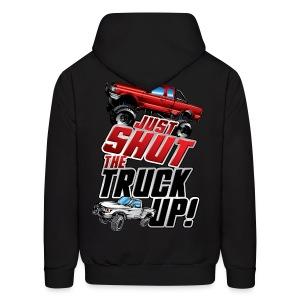 Shut The Truck Up BACK - Men's Hoodie
