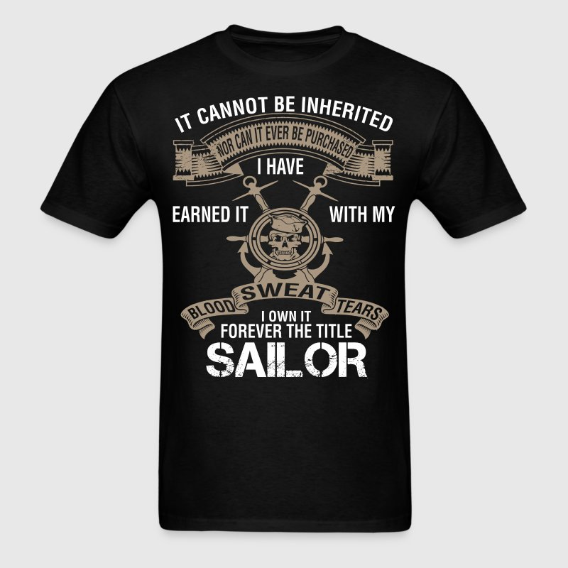I Own It Forever The Title Sailor Cannot Be Inheri T-Shirt ...