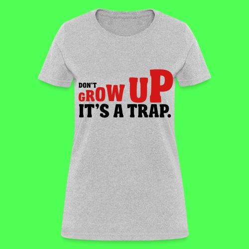 DON'T GROW UP PETER PAN TEE - Women's T-Shirt