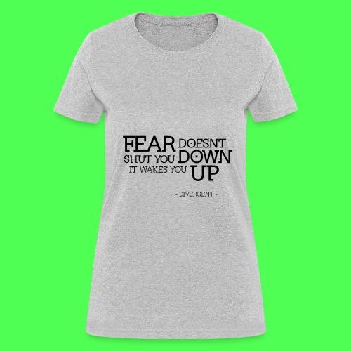 FEAR DIVERGENT TEE - Women's T-Shirt