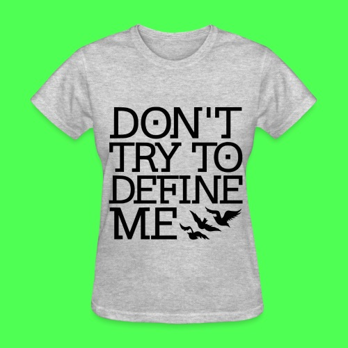 DEFINE ME DIVERGENT TEE - Women's T-Shirt