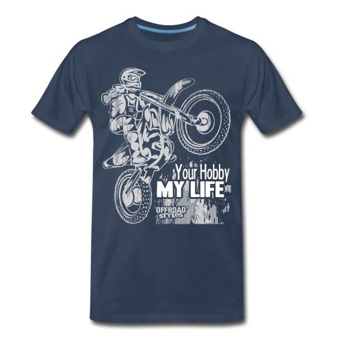Motocross Hobby Life - Men's Premium T-Shirt