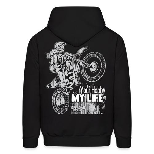 Motocross Hobby Life - Men's Hoodie