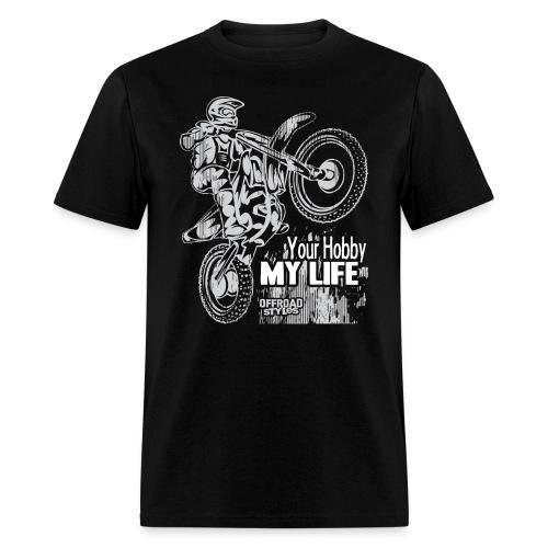 Motocross Hobby Life - Men's T-Shirt