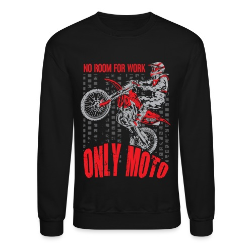 Dirt Bike Only Moto Honda - Crewneck Sweatshirt