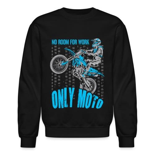 Dirt Bike Only Moto Yamaha - Crewneck Sweatshirt