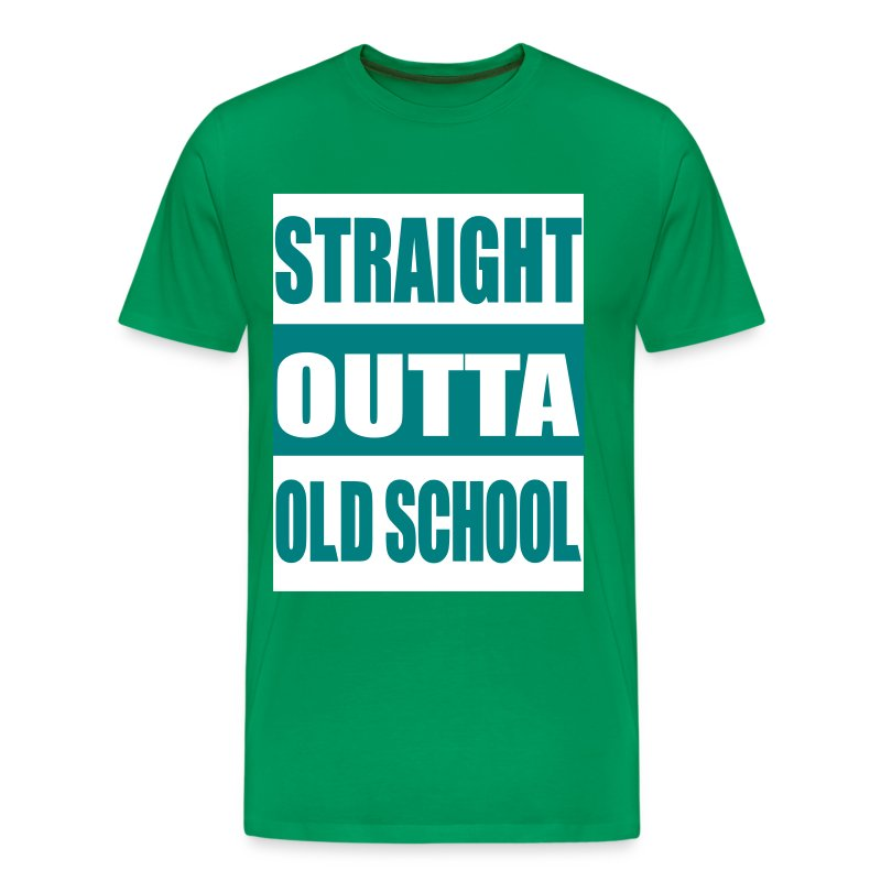Straight outta oldschool t shirt spreadshirt for Straight from the go shirt