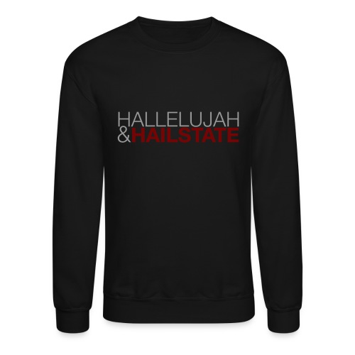 Hallelujah and Hail State - Men's Crewneck - Crewneck Sweatshirt
