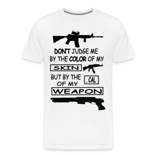 .CAL OF MY WEAPON - Men's Premium T-Shirt
