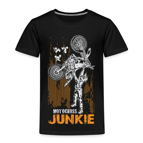Motocross Junkie - Toddler Premium T-Shirt