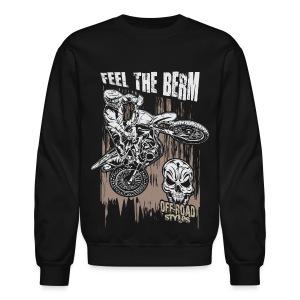 Dirt Biker Feel The Berm - Crewneck Sweatshirt