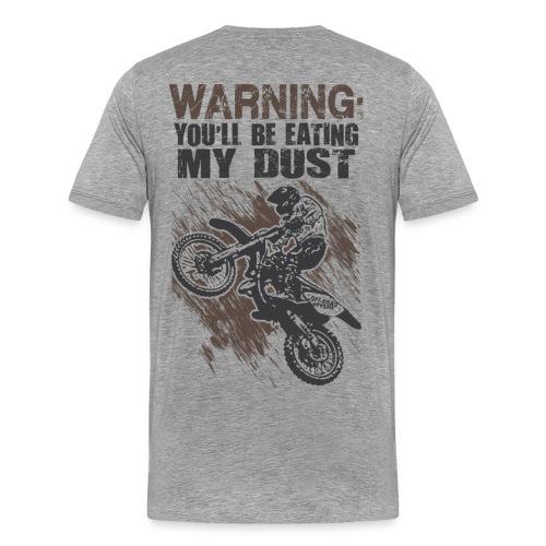 Motocross Dust Warning - Men's Premium T-Shirt