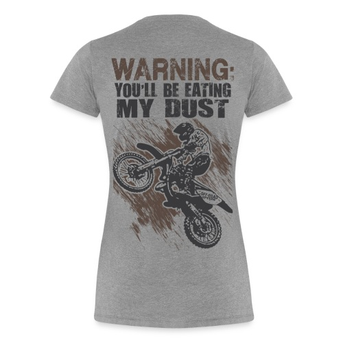 Motocross Dust Warning - Women's Premium T-Shirt