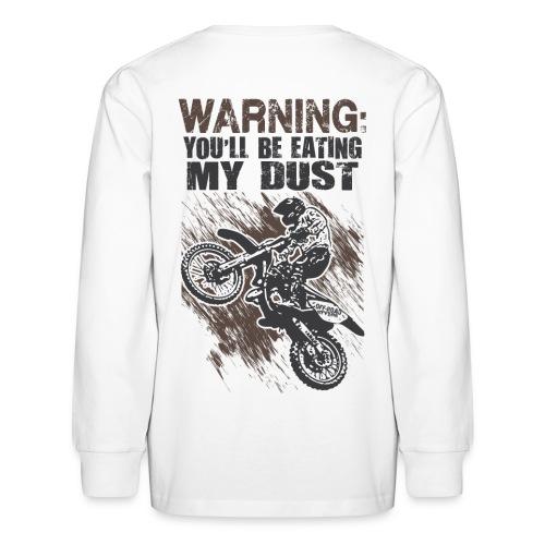 Motocross Dust Warning - Kids' Long Sleeve T-Shirt