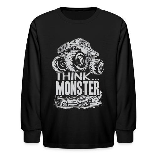 Think Monster Truck - Kids' Long Sleeve T-Shirt