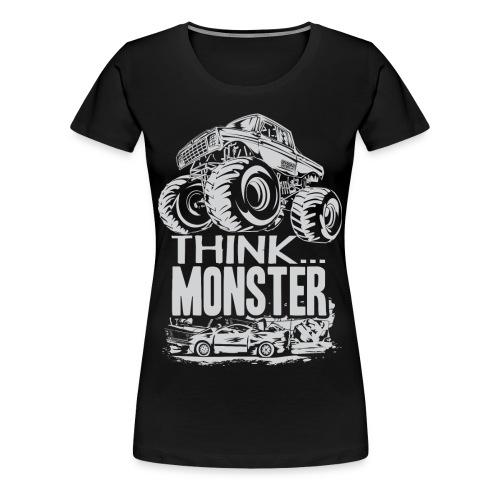 Think Monster Truck - Women's Premium T-Shirt