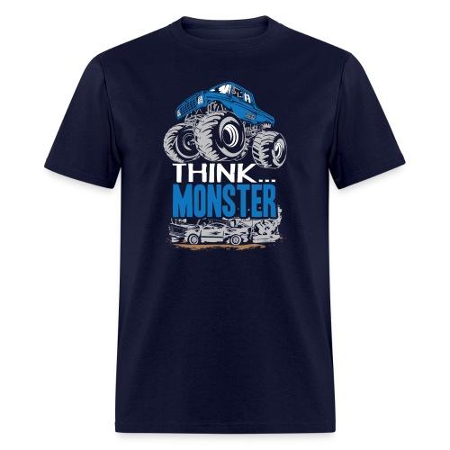 Think Monster Truck - Men's T-Shirt
