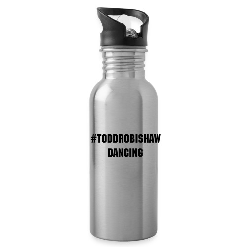 #ToddRobishawDancing Water Bottle - Water Bottle