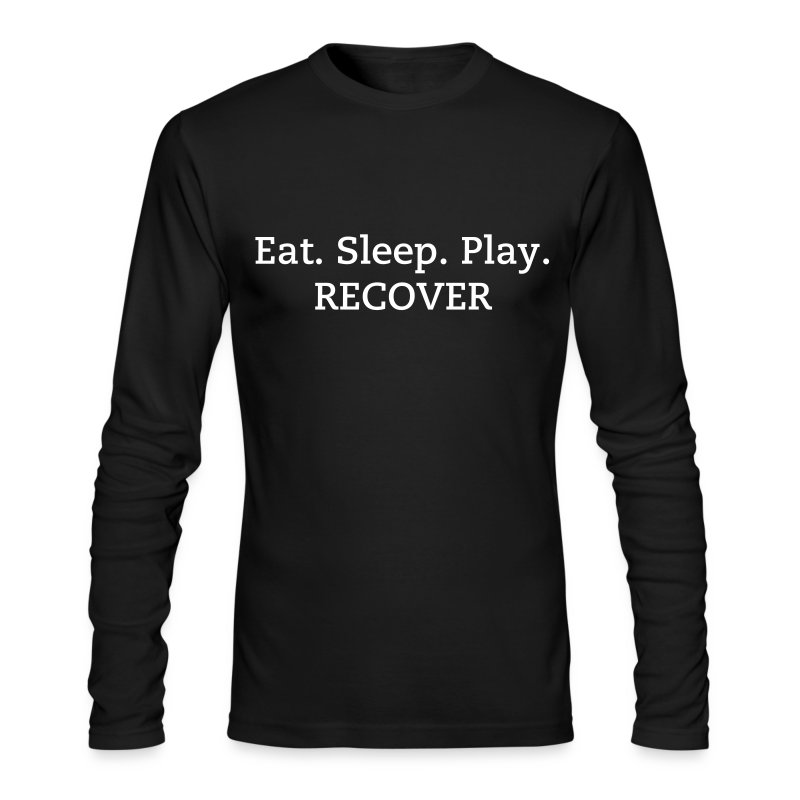Eat. Sleep. Play. RECOVER Men's Long Sleeve Shirt - Men's Long Sleeve T-Shirt by Next Level