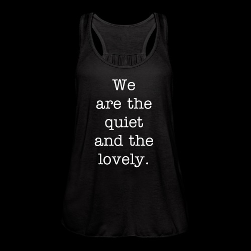 Quiet and Lovely Tank - Women's Flowy Tank Top by Bella