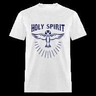 T-Shirts ~ Men's T-Shirt ~ HOLY SPIRIT
