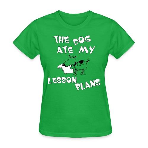 Dog Ate Lesson Plans Women's T-Shirt - Women's T-Shirt