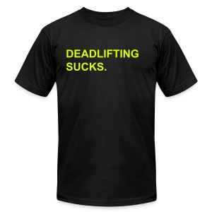 Deadlifting Sucks Neon - Men's T-Shirt by American Apparel