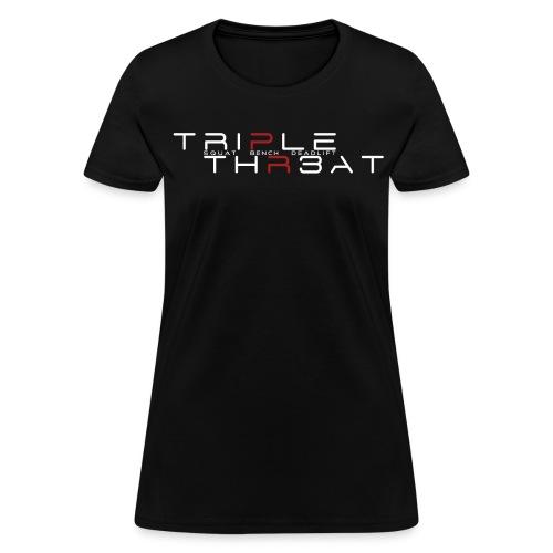 Triple Threat - Women's T-Shirt