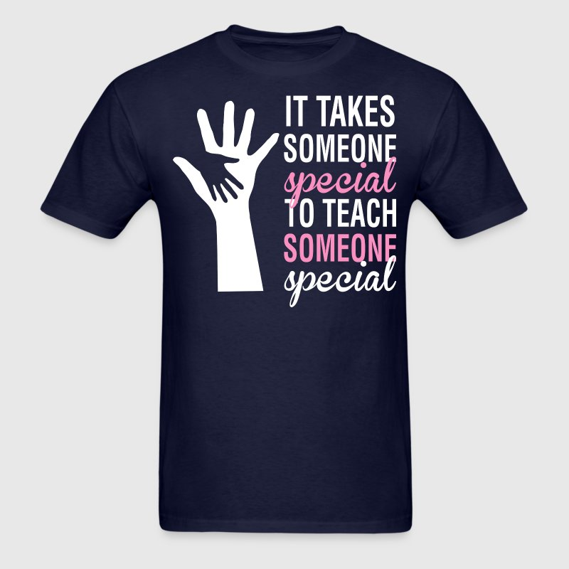 It Takes Someone Special To Teach Someone - Men's T-Shirt