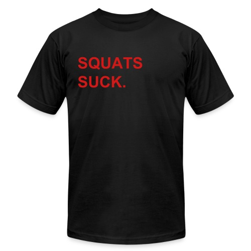 Squats Suck Neon - Men's T-Shirt by American Apparel