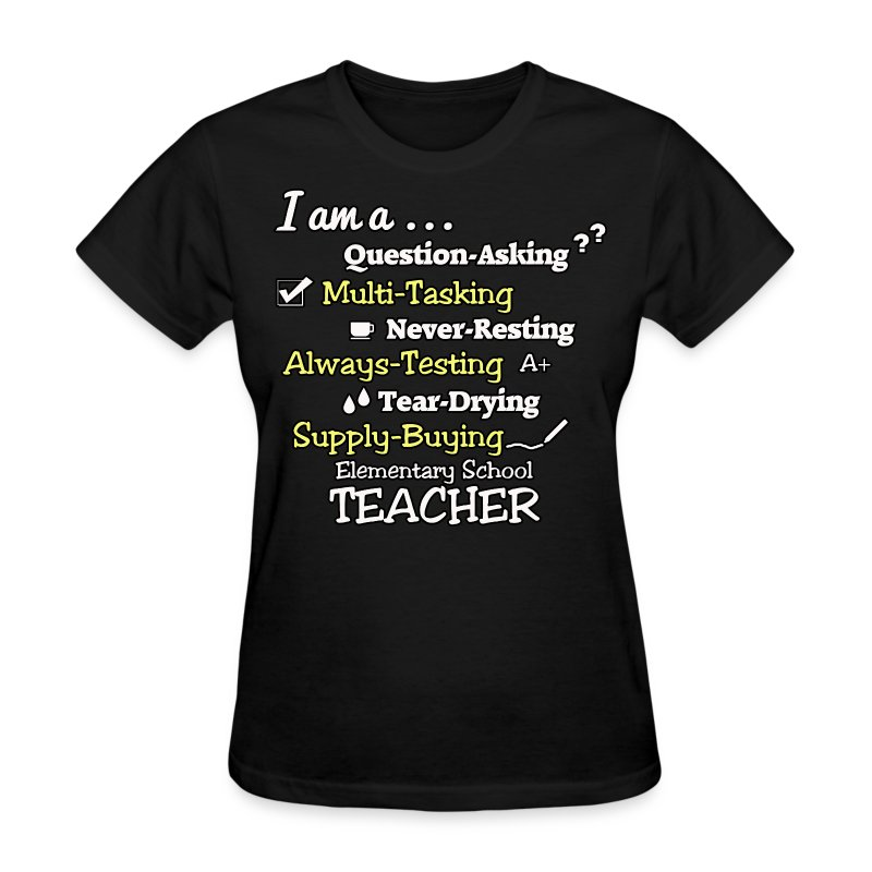 Elementary school teacher t shirt spreadshirt for Elementary school t shirt design ideas