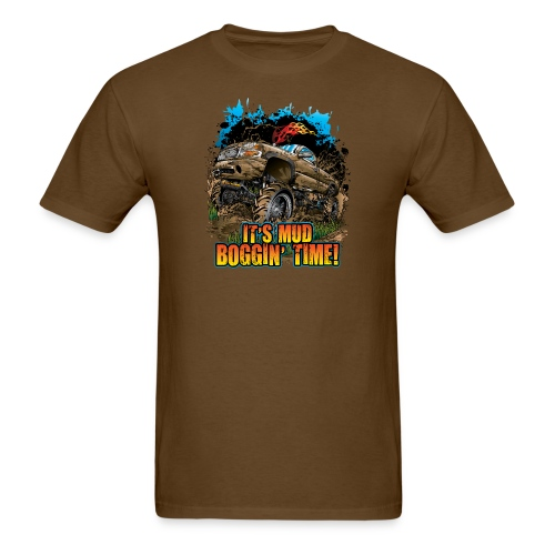 It's Mud Boggin Time - Men's T-Shirt
